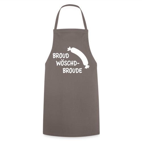 Broudwöschd-Broude Schödze - Kochschürze