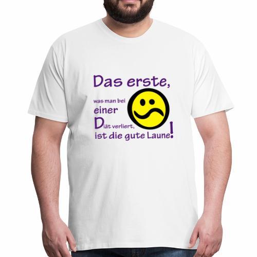 Diät verdirbt die Laune - Männer Premium T-Shirt