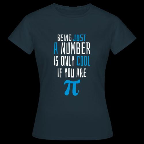 Zahl Pi Geek Spruch T-Shirt - Frauen T-Shirt