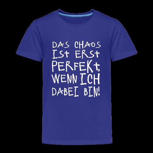 Perfektes Chaos Spruch Kinder T-Shirt - Kinder Premium T-Shirt