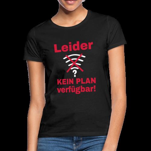 Wlan Nerd Sprüche Motiv T-Shirt - Frauen T-Shirt