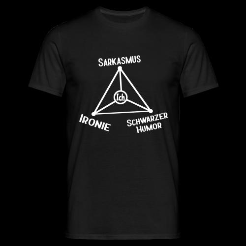 Ironie Sarkasmus Sprüche Dreieck T-Shirt - Männer T-Shirt