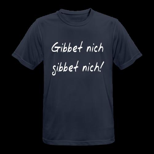 Gibbet nich - Ruhrpott Sprüche T-Shirt - Männer T-Shirt atmungsaktiv