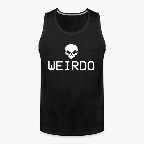 NB Tank Men Weirdo - Männer Premium Tank Top