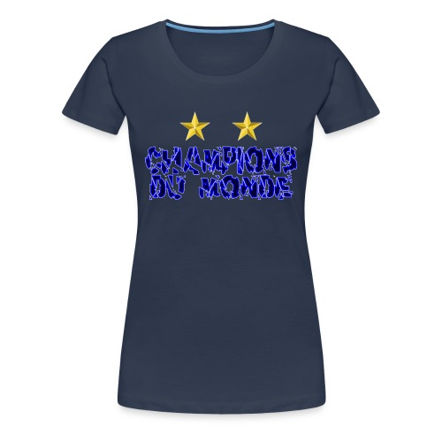 Champions du Monde - T-shirt Premium Femme