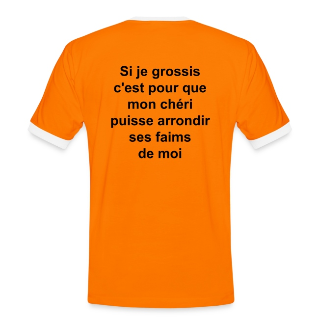 "T-shirt avec dos ""Si je grossis"""