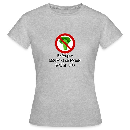 Monde sans brocoli - T-shirt Femme