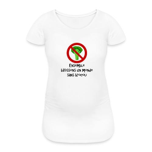 Monde sans brocoli - T-shirt de grossesse Femme