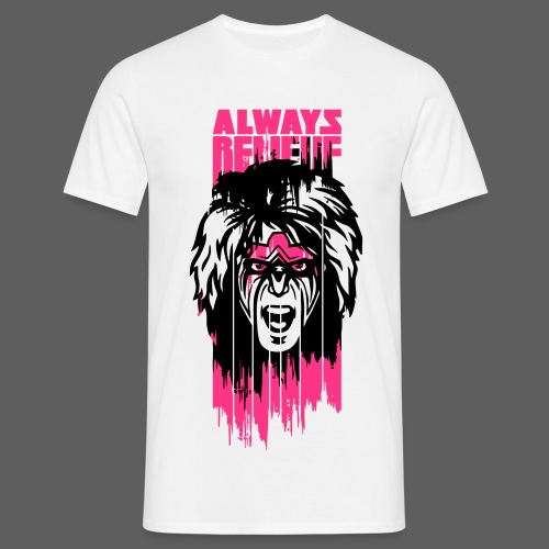 Ultimate Warrior Always Believe Paint Run Shirt - Men's T-Shirt