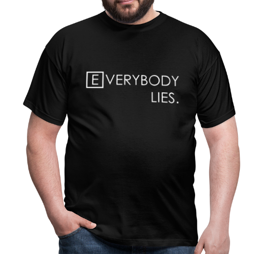 Everybody Lies - Mannen T-shirt