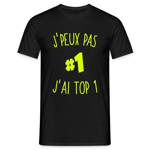 J'PEUX PAS J'AI TOP1 - T-shirt Homme