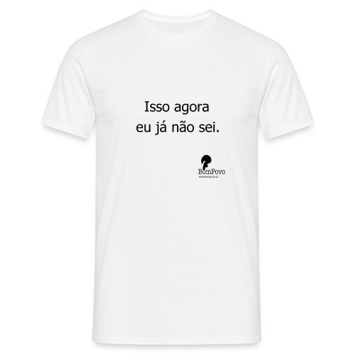 Isso agora #2 - Men's T-Shirt