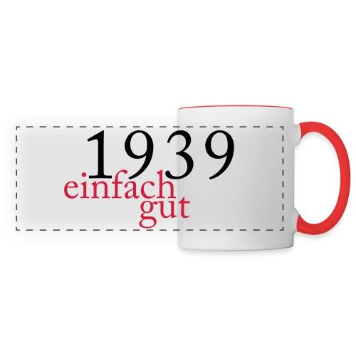 Geboren Jahrgang 1939 einfach gut - Panoramatasse