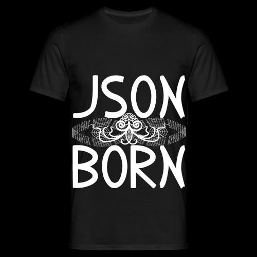 JSON BORN  (WHITE) - Men's T-Shirt