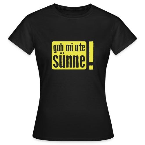 goh mi ute sünne - Frauen T-Shirt