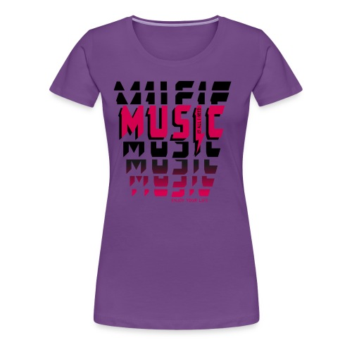 Music is all i need - Frauen Premium T-Shirt