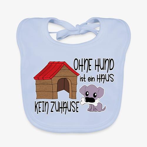 Baby Bio-Lätzchen Ohne Hund kein Zuhause - Baby Bio-Lätzchen