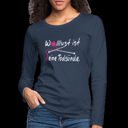 Lust auf Wolle Stricken Langarmshirt - Frauen Premium Langarmshirt
