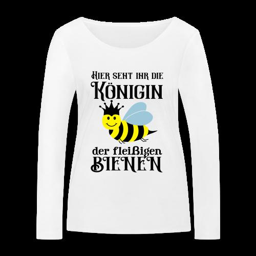 Danke Sagen Fleißige Biene Königin Spruch Langarmshirt - Frauen Bio-Langarmshirt von Stanley & Stella
