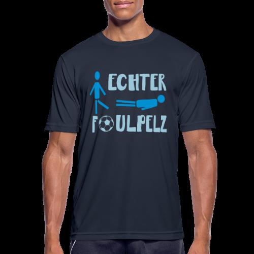 Fußball Foul Sprüche Sport T-Shirt - Männer T-Shirt atmungsaktiv