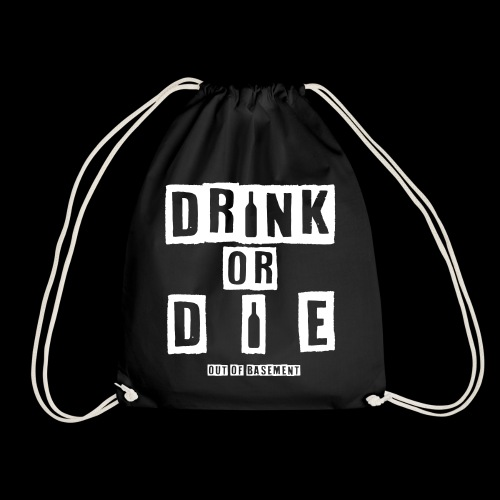 Drink or Die Bag  - Turnbeutel