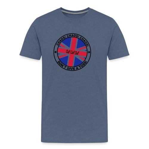 Oi!Oi!Oi! Chaos! Chaos! Chaos! Don't Give A Toss - Männer Premium T-Shirt