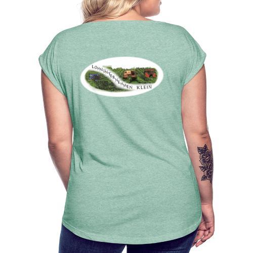 Logo Lohnunternehmen Klein - Frauen T-Shirt mit gerollten Ärmeln