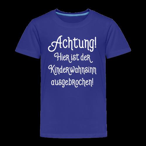 Lustige Kinder Sprüche - Kinderwahnsinn T-Shirt - Kinder Premium T-Shirt