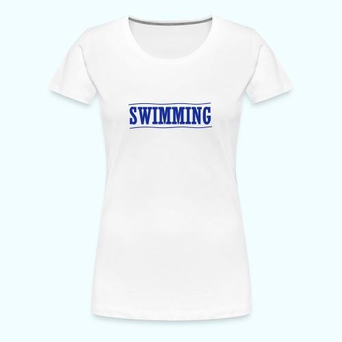 SWIMMING - Frauen Premium T-Shirt