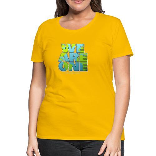 We are One - Frauen Premium T-Shirt