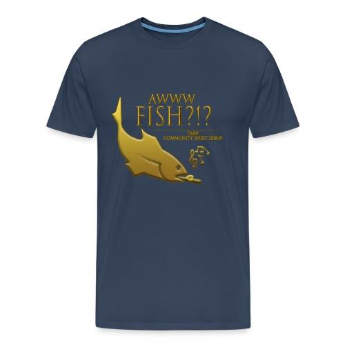 AWW FISH?!?! | TMW Community Tee 2018-19 | Europa Universalis IV - Men's Premium T-Shirt