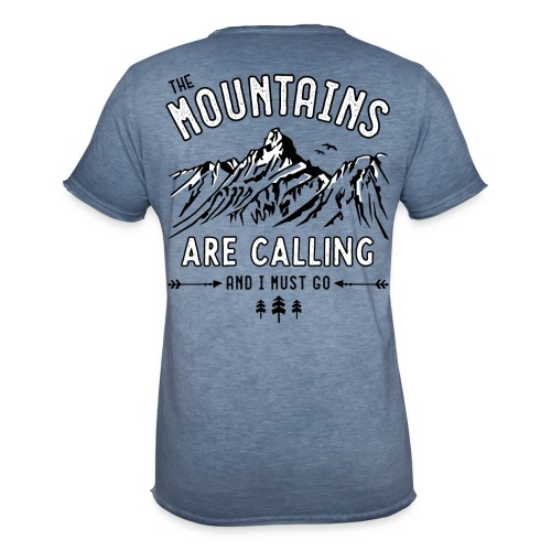 The Mountains are Calling  - Männer Vintage T-Shirt