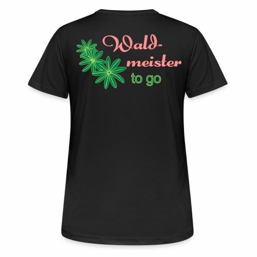 Waldmeister to go - Frauen T-Shirt atmungsaktiv