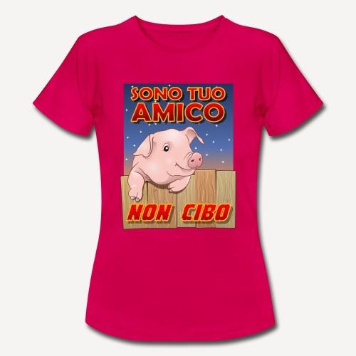 Amico Non cibo - Maglietta da donna