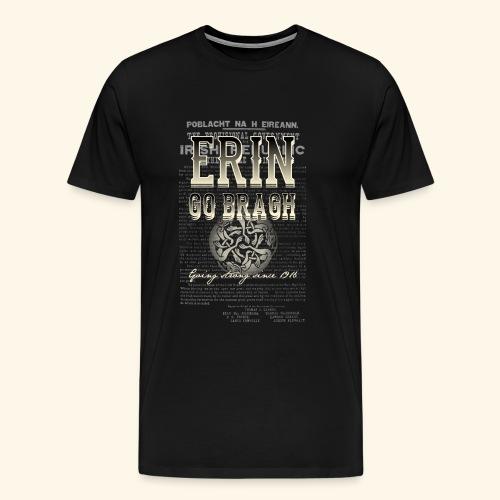 Erin go bragh T Shirt Design - Männer Premium T-Shirt