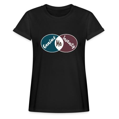 Nerd Geek Spruch Genie Wahnsinn Schnittmenge T-Shirt Übergröße - Frauen Oversize T-Shirt