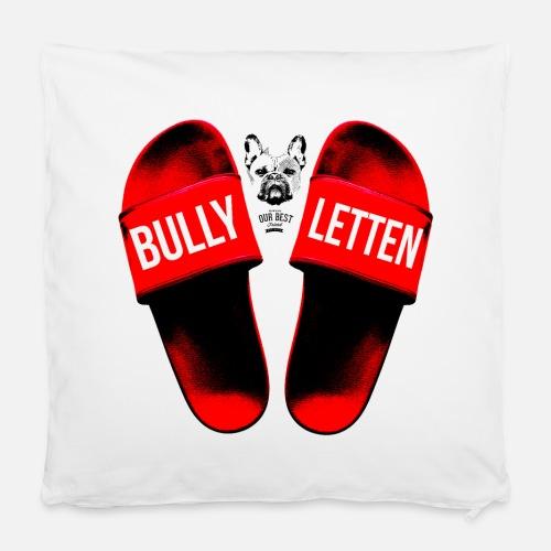 Bullyletten - Kissenbezug 40 x 40 cm