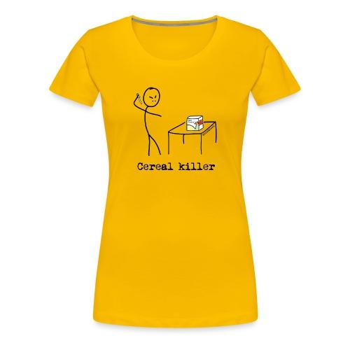 Cereal killer - Premium T-skjorte for kvinner