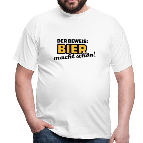 Bier macht schön! - Männer T-Shirt