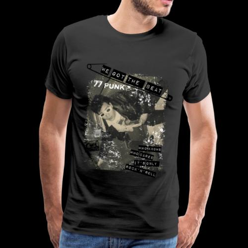 We got the beat - Männer Premium T-Shirt