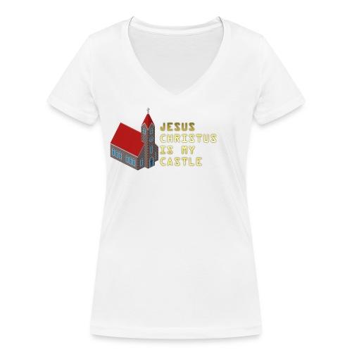 JESUS CHRISTUS IS MY CASTLE - Frauen Bio-T-Shirt mit V-Ausschnitt von Stanley & Stella