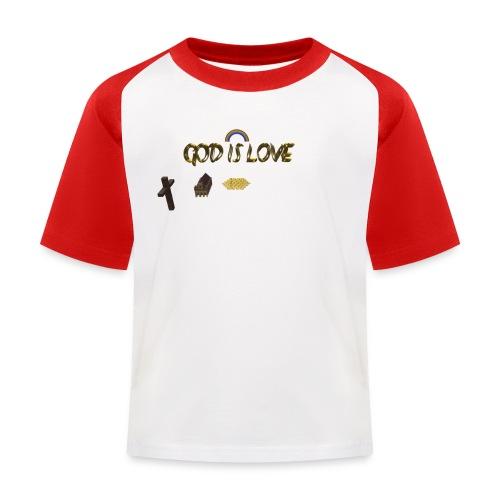 GOD IS LOVE - Kinder Baseball T-Shirt