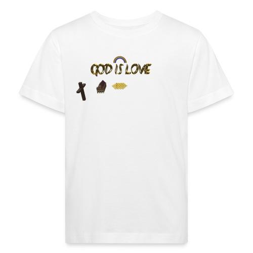 GOD IS LOVE - Kinder Bio-T-Shirt