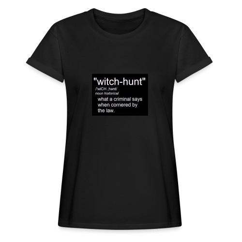 Witch Hunt - women's Tshirt - Women's Oversize T-Shirt