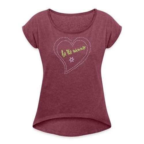 Liebe - Frauen T-Shirt mit gerollten Ärmeln