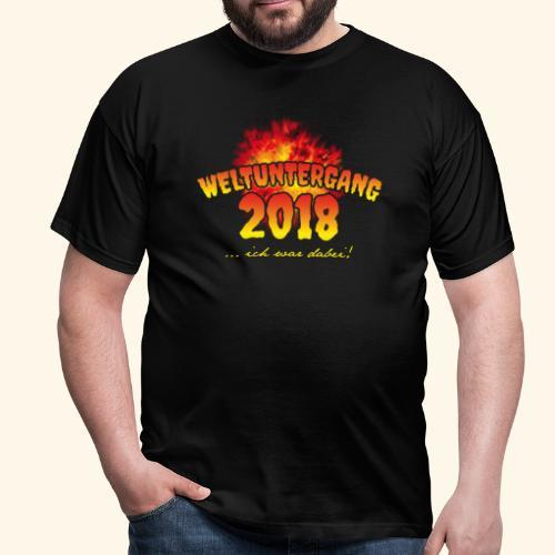 lustiges Sprüche-T-Shirt Weltuntergang 2018 - Geschenkidee! - Männer T-Shirt