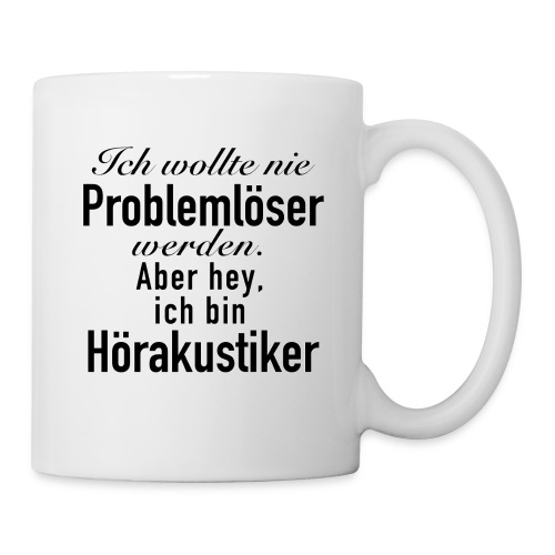 Problemlöser Hörakustiker - Tasse