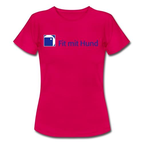 Fit mit Hund® T-Shirt Frau - classic (helle Farben, fällt eine Nummer kleiner aus) - Frauen T-Shirt