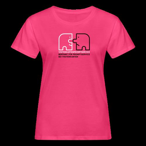 Visitenkartenpromptservice – berühmt für Promptservice bei Visitenkarten - Frauen Bio-T-Shirt