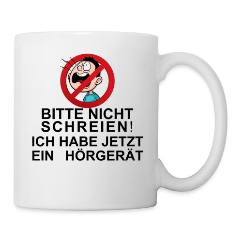 Nicht schreien - Tasse